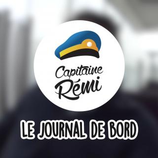 Journal de bord du Capitaine Rémi