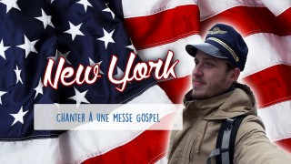 Défi 05 : New York – Chanter à une messe Gospel