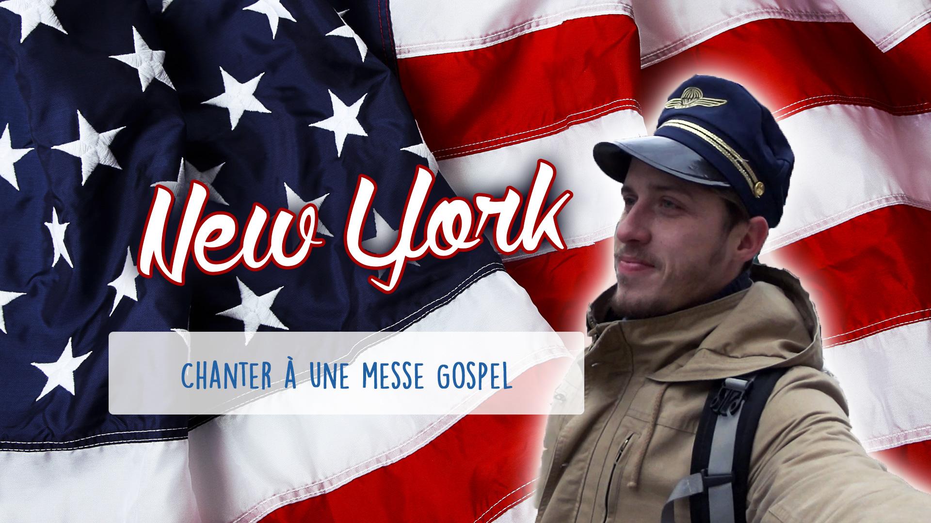 Défi 05 : New York – Chanter à une messe Gospel