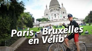 Défi 16 : Paris – Bruxelles en Vélib (vélo de ville)