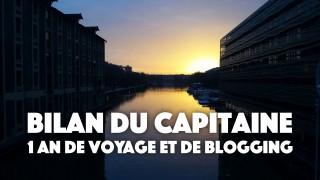 Bilan après 1 an de voyage et de blogging