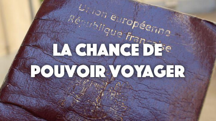 Être français, la chance de pouvoir voyager ?