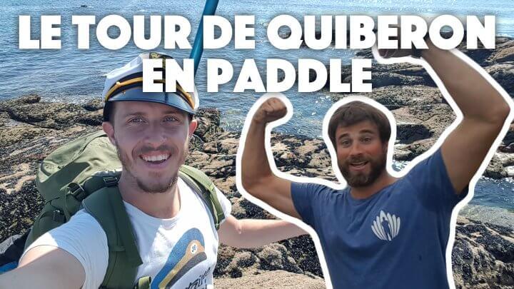 Le tour de Quiberon en standup paddle